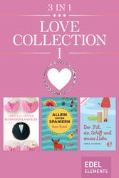 Love Collection I - Schwindelanfälle / Allein u...