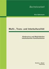 Multi-, Trans- und Interkulturalität: Hindernis...