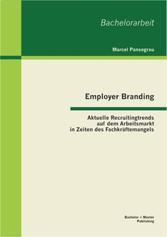 Employer Branding: Aktuelle Recruitingtrends au...