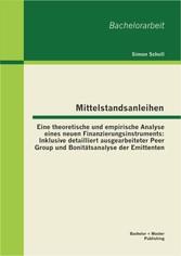 Mittelstandsanleihen - Eine theoretische und em...
