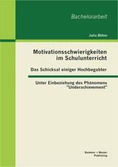 Motivationsschwierigkeiten im Schulunterricht -...