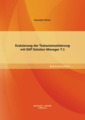 Evaluierung der Testautomatisierung mit SAP Sol...