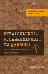 Entwicklungszusammenarbeit im Umbruch - Bilanz ...