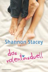 Das Valentinsduell - Kurzroman
