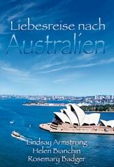 Liebesreise nach Australien 2 - Ein schwieriger...