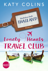 Nächster Halt: Thailand - The Lonely Hearts Tra...