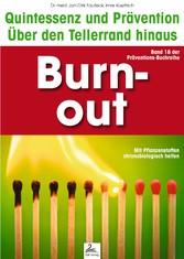 Burn-out: Quintessenz und Prävention - Über den...