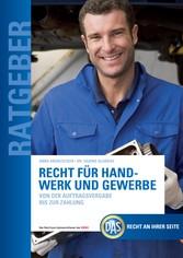 Recht für Handwerk und Gewerbe - Von der Auftra...