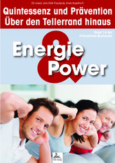 Energie & Power: Quintessenz und Prävention - Ü...