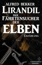 Lirandil - der Fährtensucher der Elben (Elben-Saga 11)