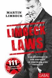 Limbeck Laws - Das Gesetzbuch des Erfolgs in Ve...