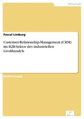 Customer-Relationship-Management (CRM) im B2B-S...