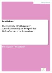 Prozesse und Strukturen der Amerikanisierung am...