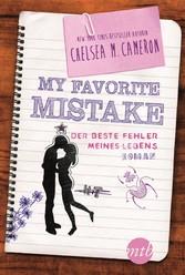 My favorite Mistake - Der beste Fehler meines L...