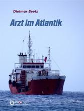 Arzt im Atlantik - Ein Brief von Bord