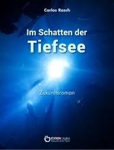 Im Schatten der Tiefsee - Zukunftsroman