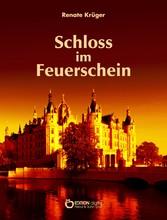 Das Schloss im Feuerschein - Eine Geschichte um...