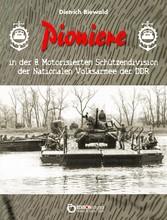 Pioniere in der 8. Motorisierten Schützendivision der Nationalen Volksarmee der DDR