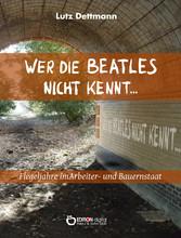 Wer die Beatles nicht kennt ... - Flegeljahre i...
