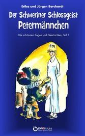 Der Schweriner Schlossgeist Petermännchen - Die...