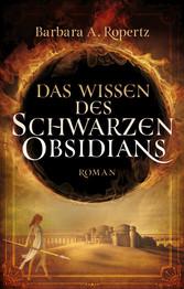Das Wissen des schwarzen Obsidians - Fantasy-Roman
