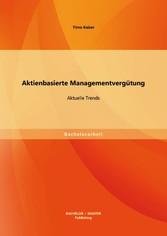 Aktienbasierte Managementvergütung: Aktuelle Tr...