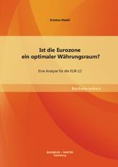 Ist die Eurozone ein optimaler Währungsraum? Ei...