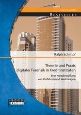 Theorie und Praxis digitaler Forensik in Kredit...
