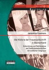 Die Historie der Frauenzeitschrift in Deutschla...