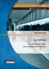 Die PUMA AG: von der grauen Maus zum Lifestyle ...