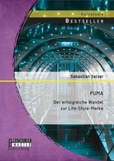 PUMA: Der erfolgreiche Wandel zur Life-Style-Marke
