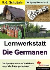 Lernwerkstatt Die Germanen / Sekundarstufe - Di...