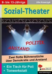 Sozial-Theater - Zwei flotte Bühnenstücke über ...