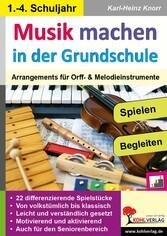 Musik machen in der Grundschule - Arrangements ...