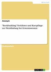Bookbuilding-Verfahren und Kurspflege zur Preis...