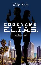 Codename E.L.I.A.S. - Kaltgestellt