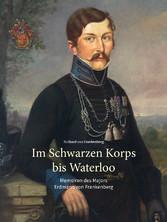 Im Schwarzen Korps bis Waterloo