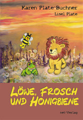 Löwe, Frosch und Honigbiene - Kinderbuch