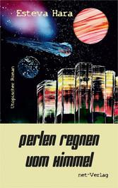 Perlen regnen vom Himmel - Science Fiction