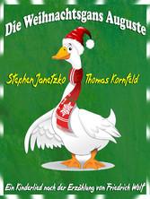 Die Weihnachtsgans Auguste - Ein fröhliches Wei...