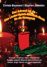 Der Advent ist da - Das Lieder-Spiele-Mitmach-B...
