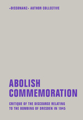 Abolish Commemoration - Critique of the discour...
