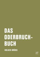 Das Oderbruchbuch - Aufzeichnungen aus dem erei...