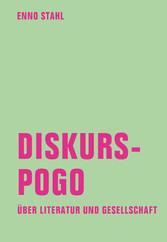 Diskurspogo - Über Literatur und Gesellschaft