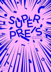 Superpreis für Literatur - Die Anthologie