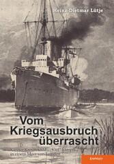 Vom Kriegsausbruch überrascht - Kleiner Kreuzer...