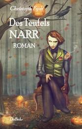 Des Teufels Narr - Roman