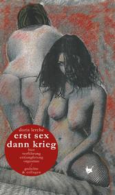erst sex dann krieg / erst krieg dann sex - Ged...