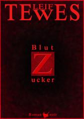 Blutzucker - Roman noir
