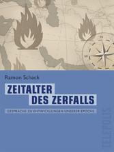 Zeitalter des Zerfalls (Telepolis) - Gespräche ...